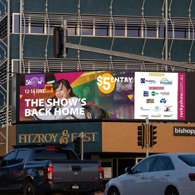 Rockhampton Show, billboard design Digital and Social Media | FMSTUDIOS